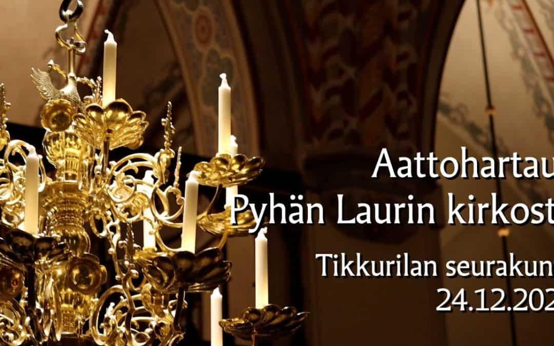 24.12.2020 Jouluaaton hartaus Pyhän Laurin kirkosta